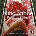 Paradise Lodge Audiobook by Nina Stibbe Narrated by Helen Baxendale