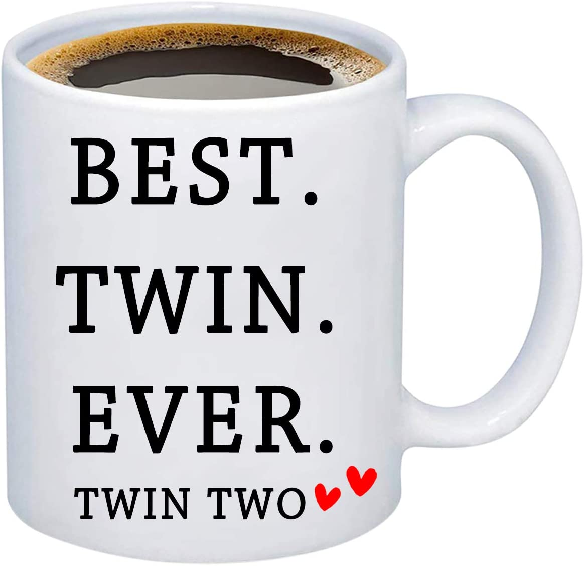 MBMSO Best Twin Ever Mug Twin One Twin Two Twins Gifts for Twin Sister Twin Brother (Twin Two Mug)