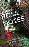 Ross Notes: the process of questioning everything