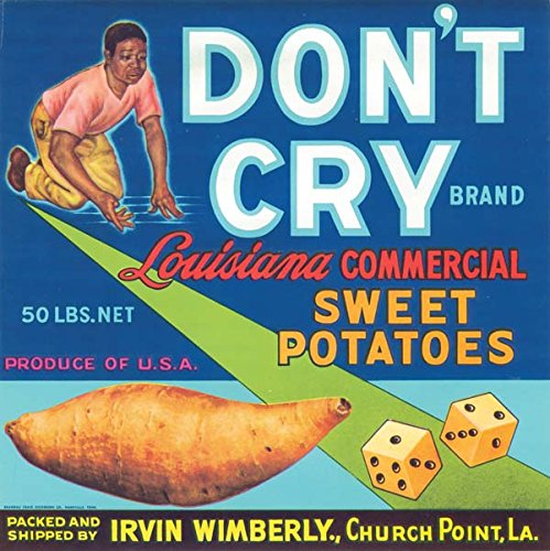 Sweet Potatoes Crate Label -Don't Cry