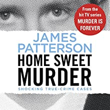 Home Sweet Murder Audiobook by James Patterson Narrated by Peter Ganim