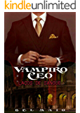 Vampiro CEO: Laços de Sangue