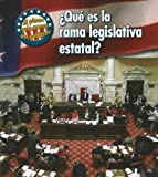 ¿Qué es la Rama Legislativa Estatal?, Nancy Harris, 1432904906