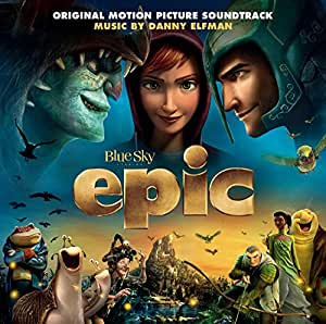 Epic (Original Motion Picture Soundtrack)