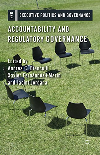 Download Accountability and Regulatory Governance: Audiences, Controls and Responsibilities in the Politics of Regulation (Executive Politics and Governance) Pdf