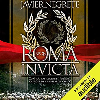 Amazon.com: Roma invicta [Spanish Edition]: Cuando las ...