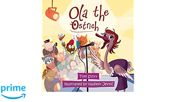 Ola the Ostrich: Volume 4 (Sprites): Amazon.es: Tom Story, Vladimir Jevtic: Libros en idiomas extranjeros