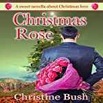 Christmas Rose | Christine Bush