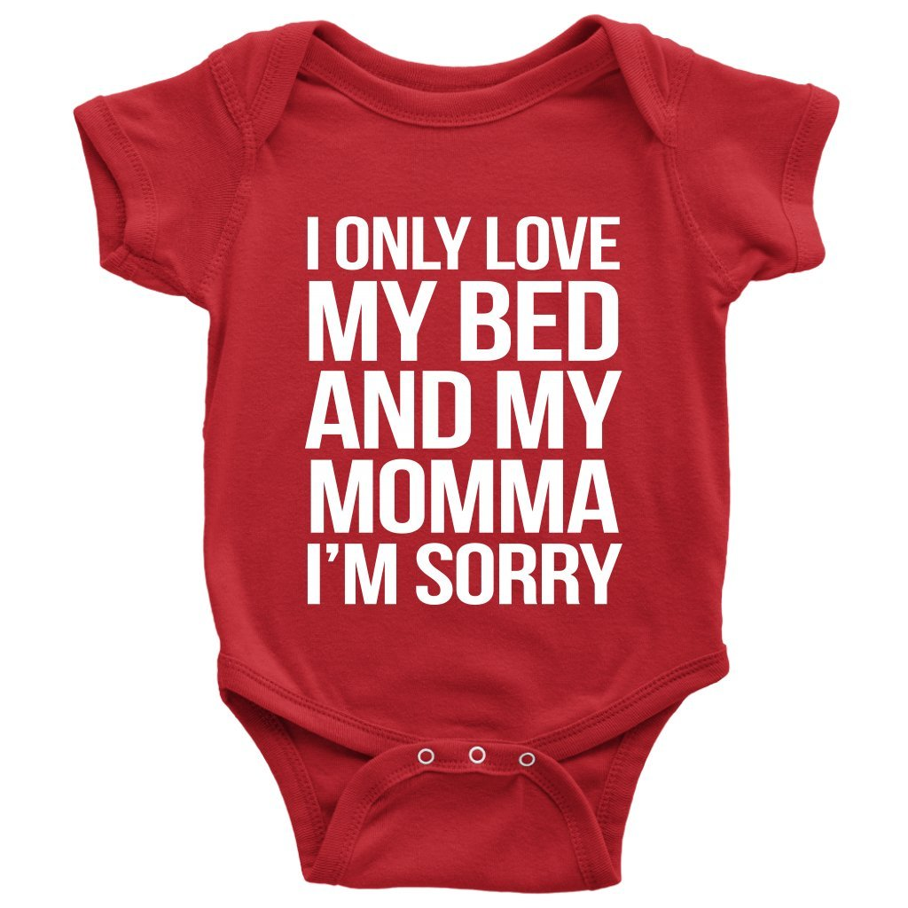 1aa8e4956 Amazon.com: God's Plan Apparel Only Love My Bed and My Momma I'm Sorry Baby  Onesie: Clothing