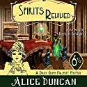 Spirits Revived Audiobook by Alice Duncan Narrated by Denice Stradling