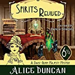 Spirits Revived | Alice Duncan