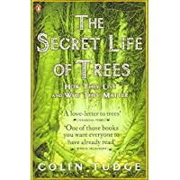 Secret Life Of Trees (Penguin Press Science)