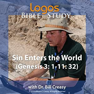 Sin Enters the World (Genesis 3: 1-11: 32) Lecture