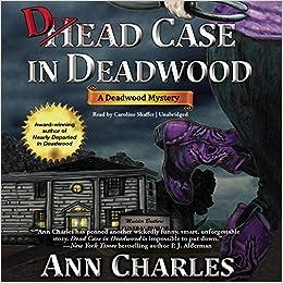 Dead Case in Deadwood: A Deadwood Mystery (Deadwood Mysteries)