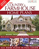 New Country and Farmhouse Home Plans, Editors of Creative Homeowner, 1580113591