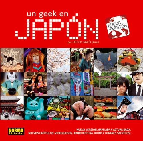 Descargar Libro Un Geek En Japón Héctor García