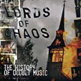 Lords of Chaos: History of Occult Music