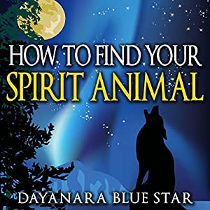 How to Find Your Spirit Animal Audiobook