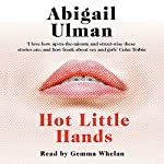 Hot Little Hands | Abigail Ulman