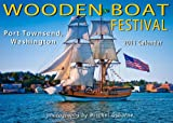 2011 Wooden Boat Festival Wall Calendar Port Townsend by