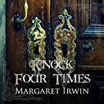 Knock Four Times | Margaret Irwin