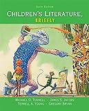 Children's Literature, Briefly 6th Edition