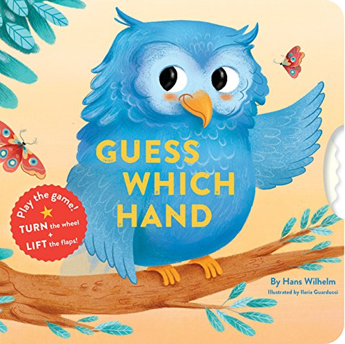 Guess Which Hand: (Guessing Game Books, Books for Toddlers): Wilhelm, Hans, Guarducci, Ilaria: 9781452163598: Amazon.com: Books