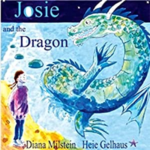Josie and the Dragon Audiobook