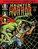 img - for Haunted Horror: Nightmare of Doom! And Much, Much More (Chilling Archives of Horror Comics) book / textbook / text book