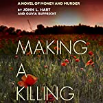 Making a Killing | John L. Hart,Olivia Rupprecht