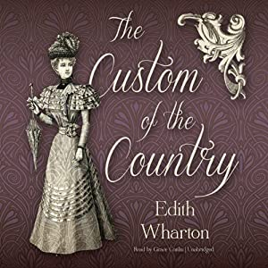 The Custom of the Country Hörbuch