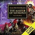The Master of Mankind: The Horus Heresy, Book 41 Hörbuch von Aaron Dembski-Bowden Gesprochen von: Jonathan Keeble