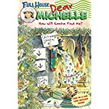 Full House: Dear Michelle #2: How Will Santa Find Me?
