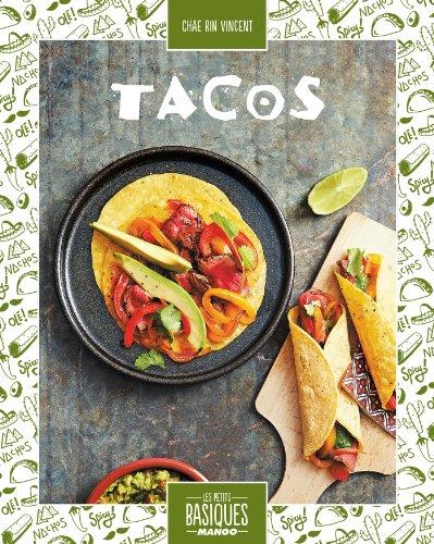 Tacos (Les Petits Basiques Mango) (French Edition) ()