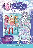 Ever After High: Epic Winter: The Deluxe Junior Novel
