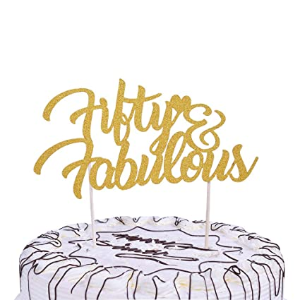 YUINYO 50 And Fabulous Gold Cake Topper 50Fab Birthday Anniversary Party Decoration Ideas