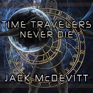 Time Travelers Never Die Audiobook