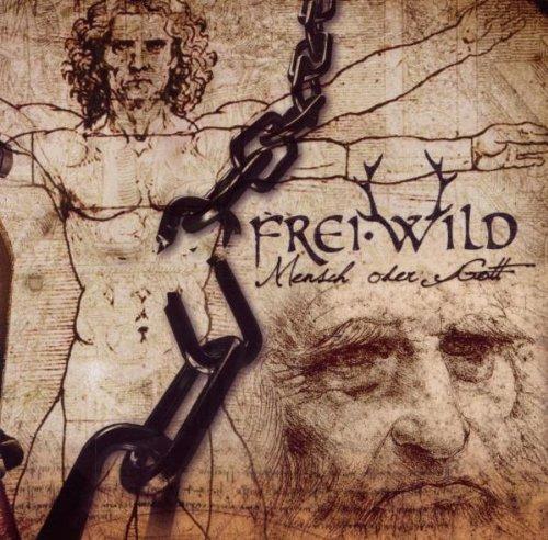 Frei.Wild - Mensch Oder Gott By Frei.wild - Zortam Music