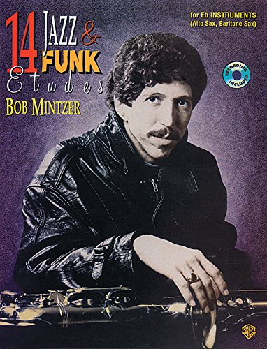 - 14 Jazz & Funk Etudes: B-flat Instrument (Tenor Sax, Soprano Sax, Clarinet), Book & CD