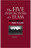 The Five Dysfunctions of a team Summarized for Busy People (English Edition)