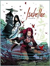 Isabellae, tome 3 : Filles de Ériu par Raule