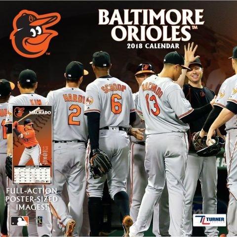Baltimore Orioles 2018 Calendar (Baltimore Orioles Calendars)