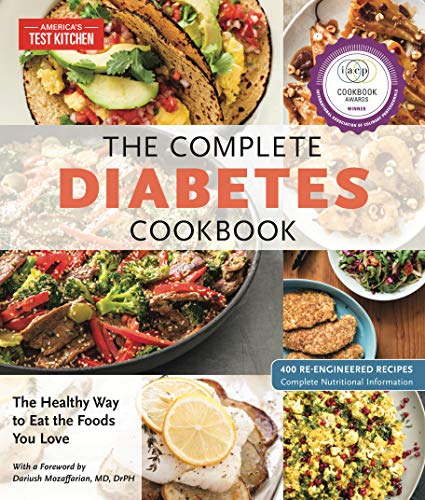 The Complete Diabetes Cookbook: The Healthy Way to Eat the Foods You Love (Live To Eat Cooking The Mediterranean Way)