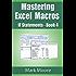 Mastering Excel Macros - IF Statements (Book 4)