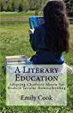 Have you researched Charlotte Mason's philosophy of education but discounted it as old-fashioned and overtly religious? Then this is the book you need to read. In A Literary Education, Emily Cook lays out how she has brought Miss Mason's ideology int...