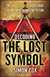 download ebook decoding the lost symbol: the unauthorized expert guide to the facts behind the fiction pdf epub