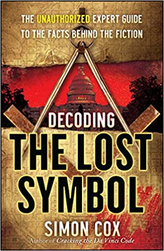 Buy Decoding The Lost Symbol The Unauthorized Expert Guide To The