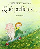 Que Prefieres...? = Would You Rather? (Spanish Edition)