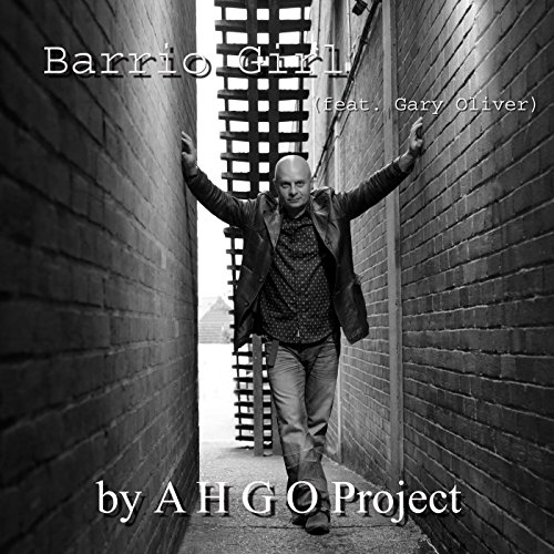 Barrio Girl Feat Gary Oliver