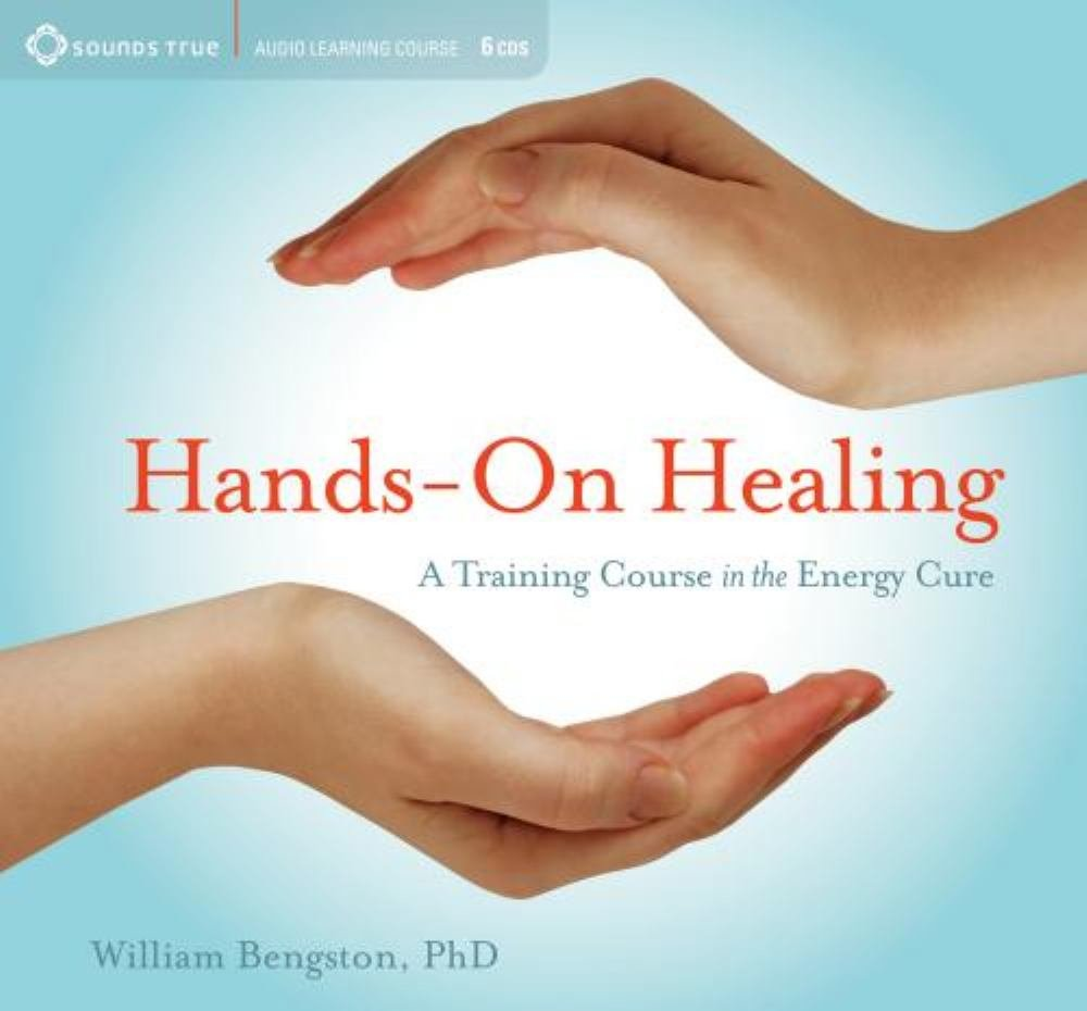 Hands-on Healing: A Training Course in the Energy Cure by Brand: Sounds True, Incorporated